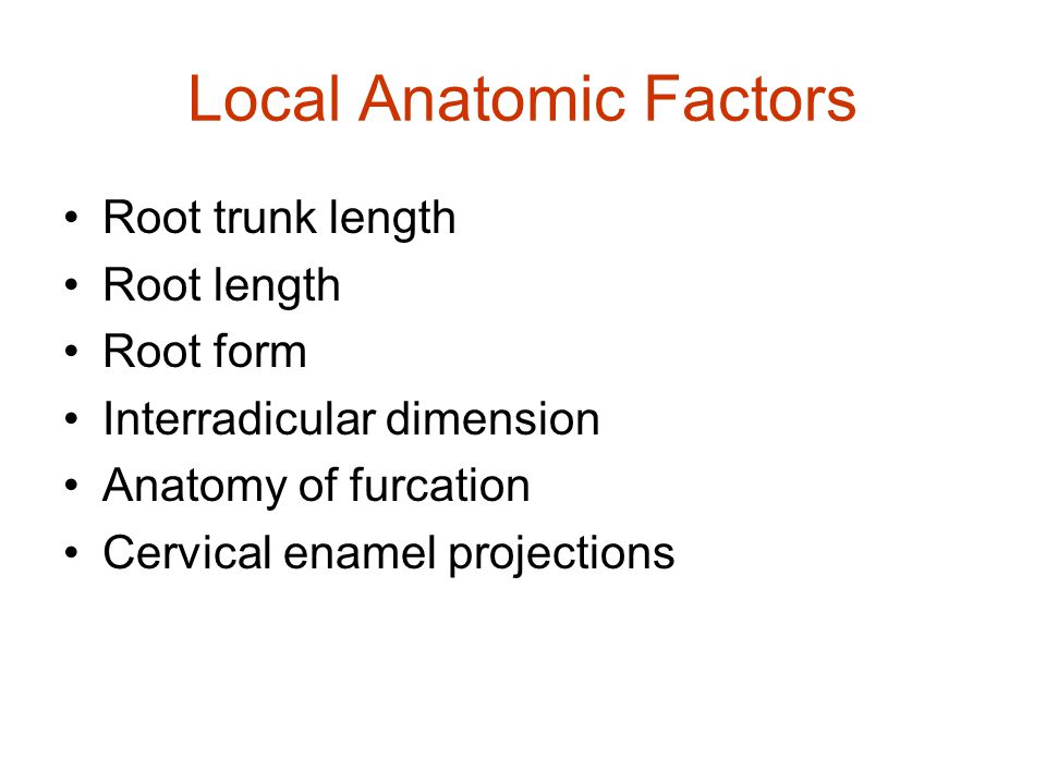Local Anatomic Factors