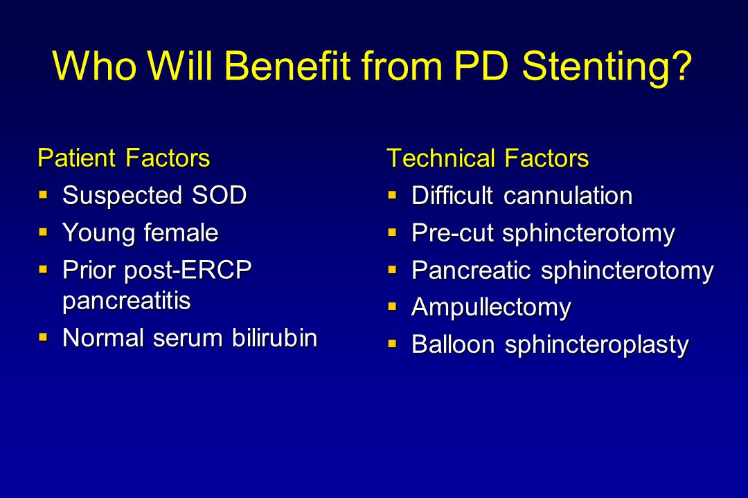 Who Will Benefit from PD Stenting