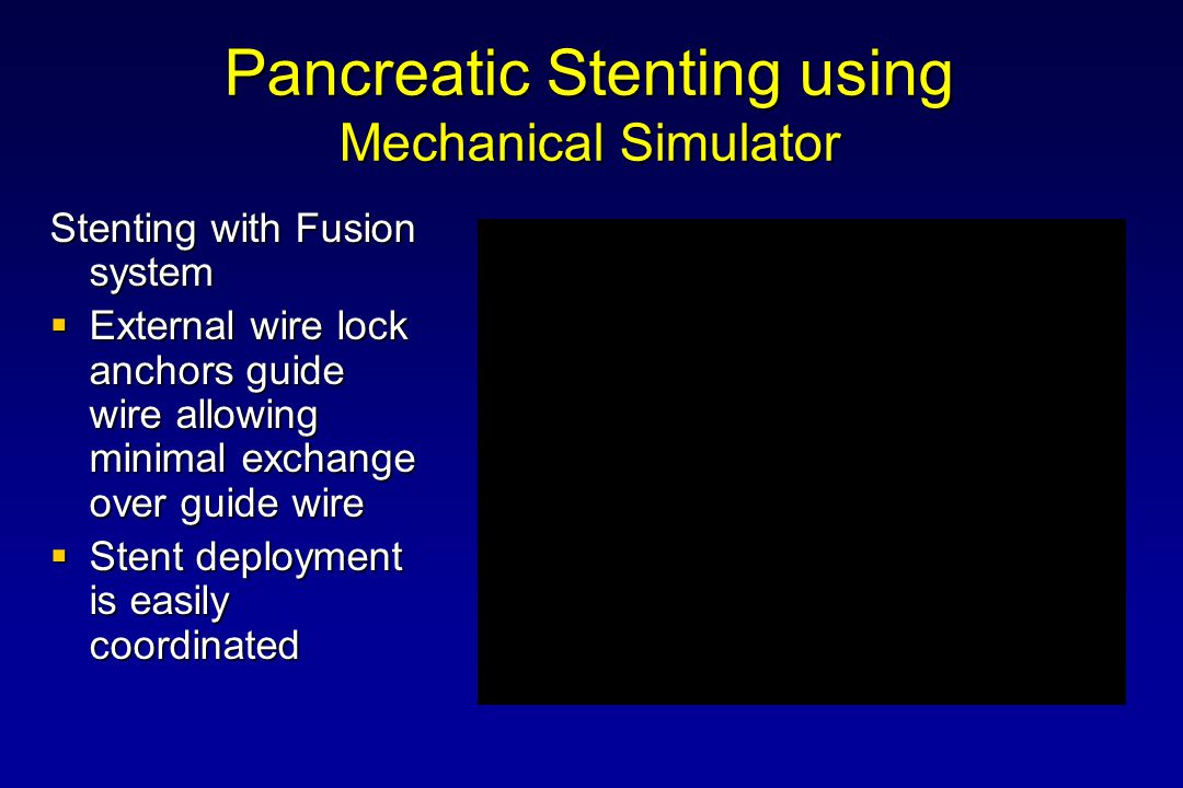 Pancreatic Stenting using Mechanical Simulator