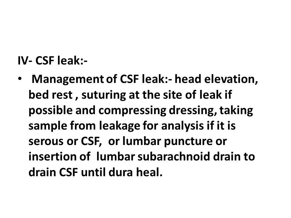 IV- CSF leak:-