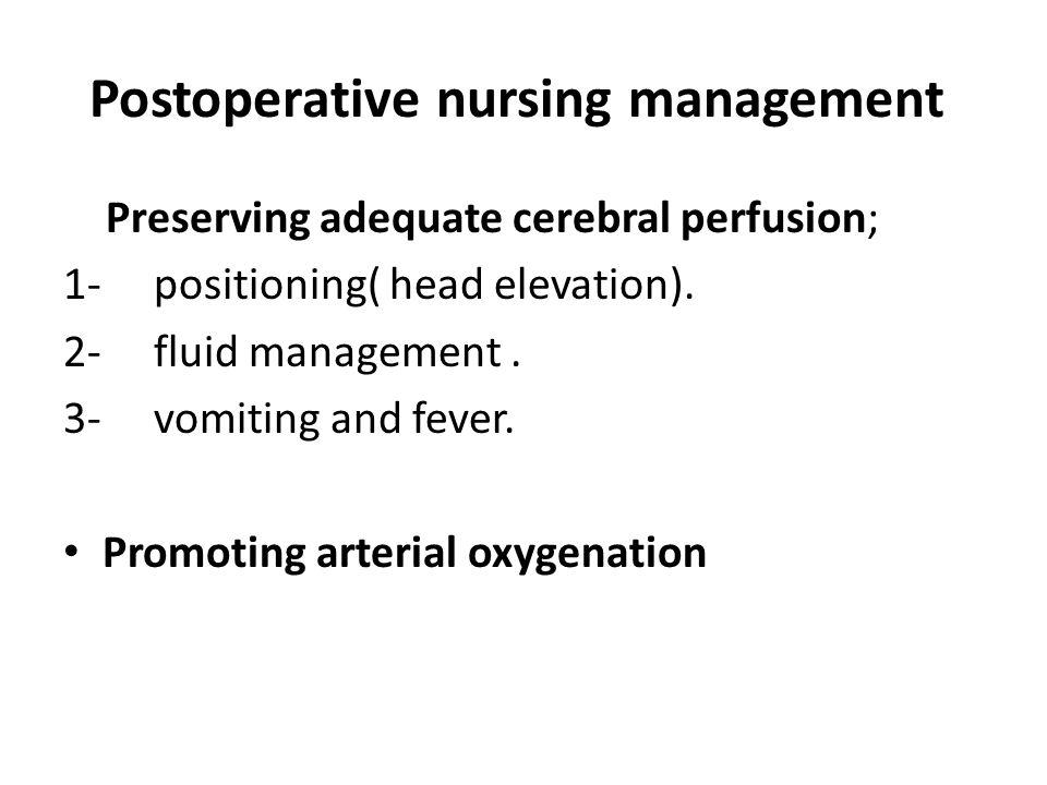 Postoperative nursing management