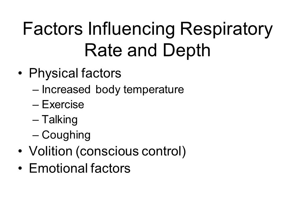 Factors Influencing Respiratory Rate and Depth
