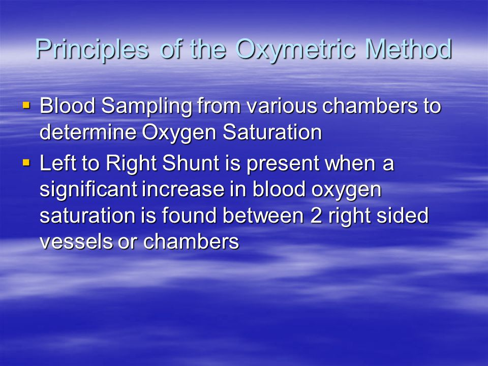 Principles of the Oxymetric Method