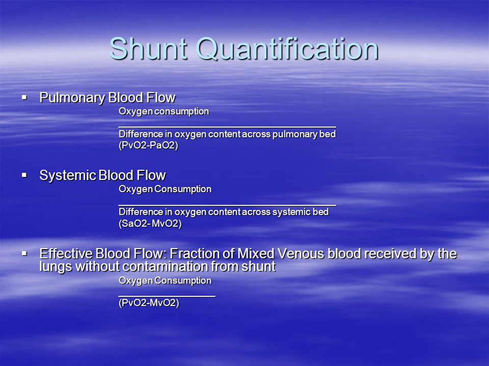 Shunt Quantification Pulmonary Blood Flow Systemic Blood Flow