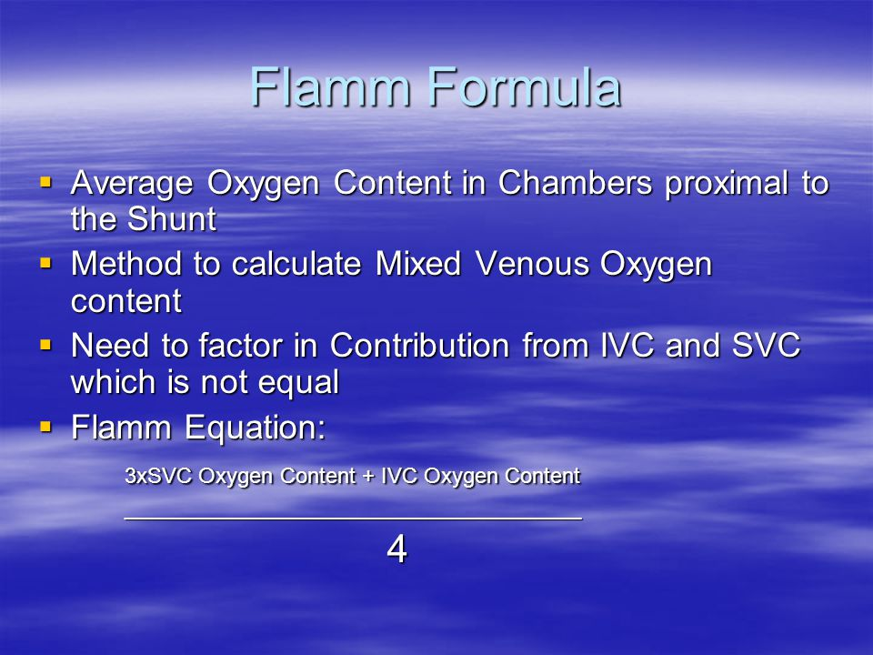 Flamm Formula Average Oxygen Content in Chambers proximal to the Shunt