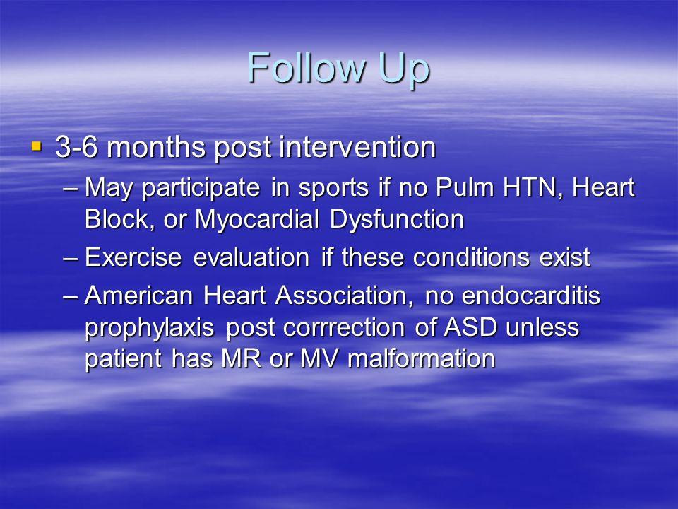Follow Up 3-6 months post intervention