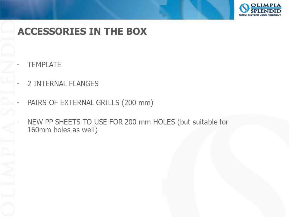 ACCESSORIES IN THE BOX TEMPLATE 2 INTERNAL FLANGES