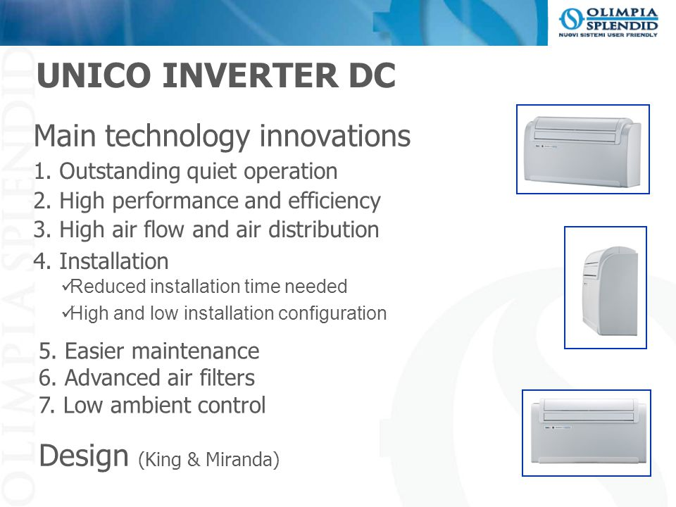 UNICO INVERTER DC Main technology innovations Design (King & Miranda)