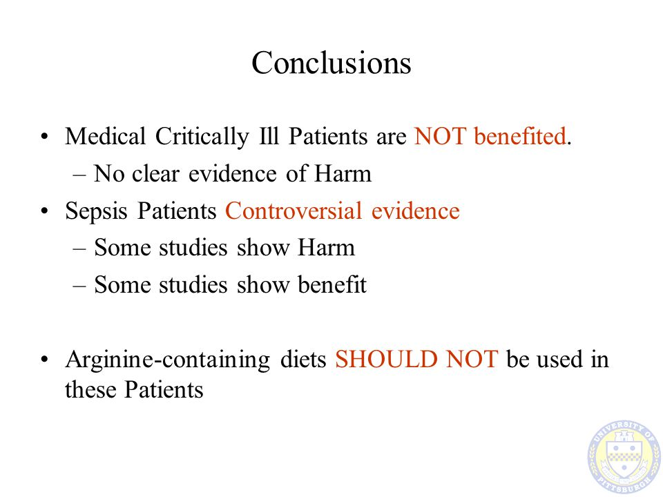 Conclusions Medical Critically Ill Patients are NOT benefited.