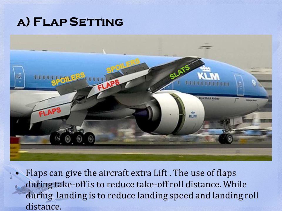 a) Flap Setting