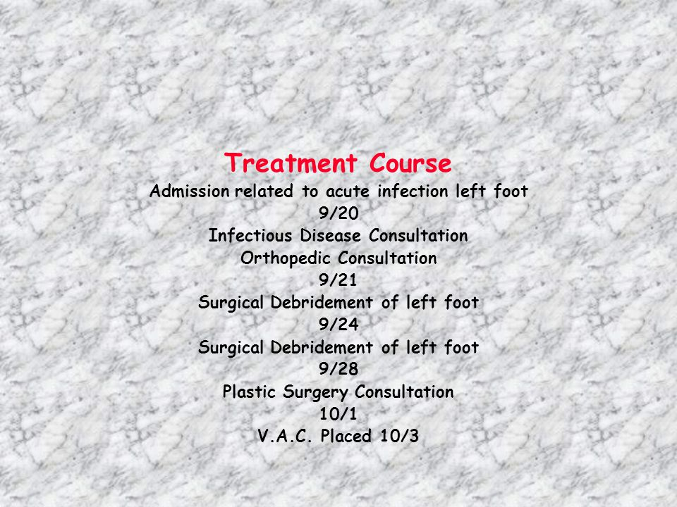Treatment Course Admission related to acute infection left foot 9/20