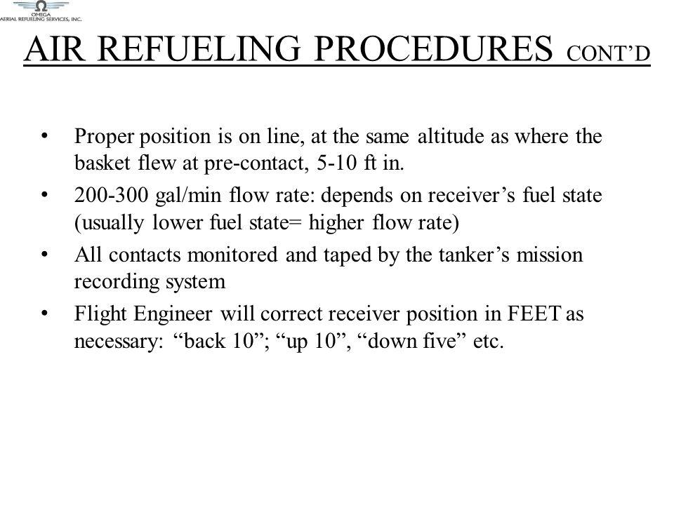 AIR REFUELING PROCEDURES CONT'D