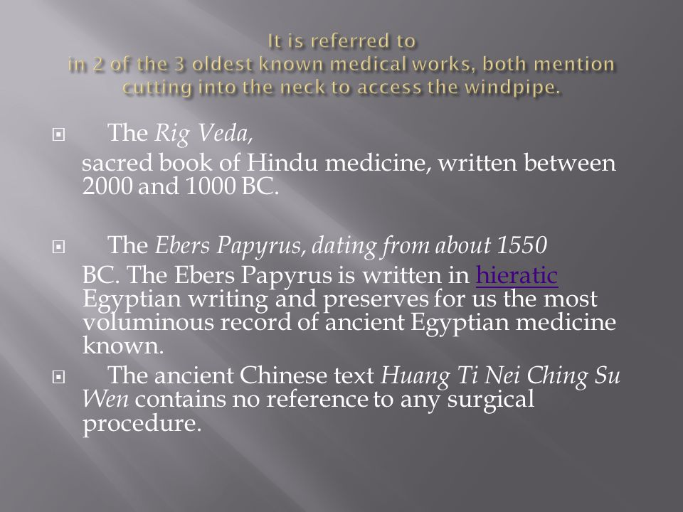 sacred book of Hindu medicine, written between 2000 and 1000 BC.
