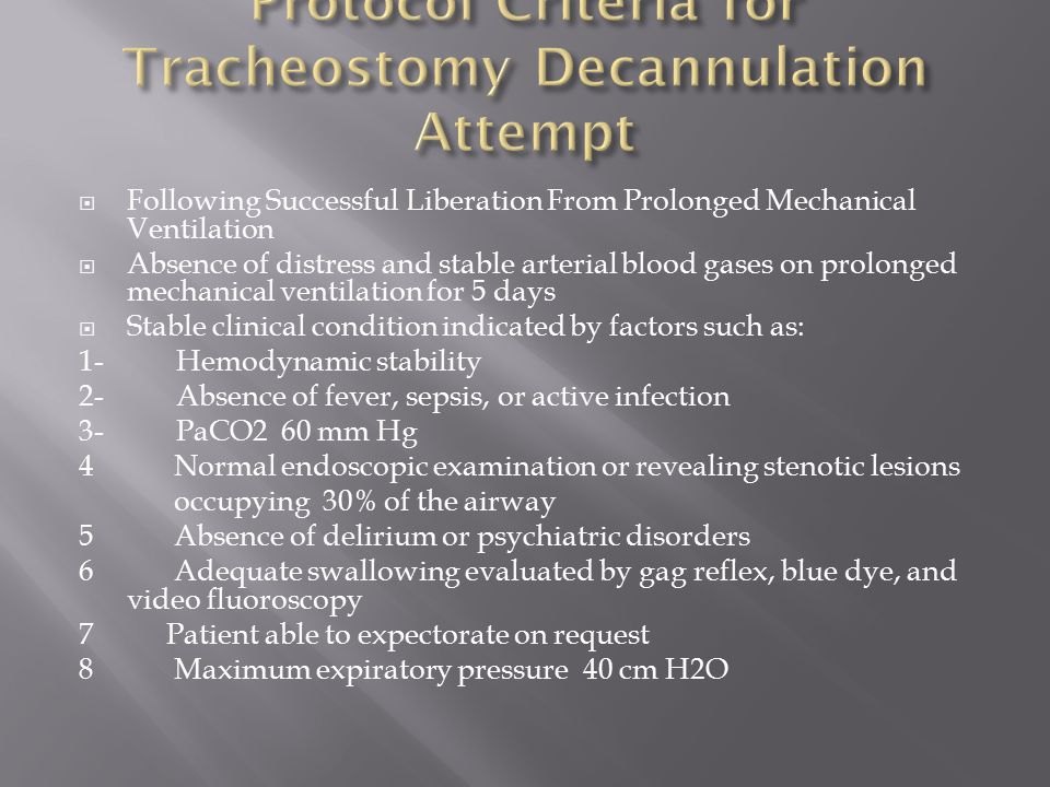 Protocol Criteria for Tracheostomy Decannulation Attempt