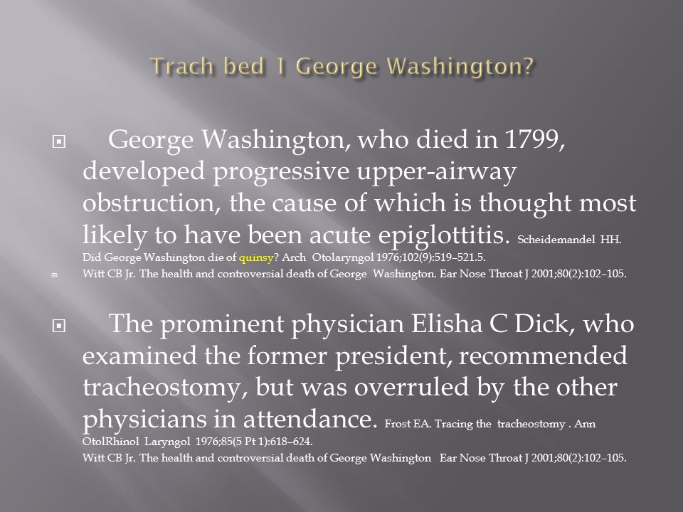 Trach bed 1 George Washington