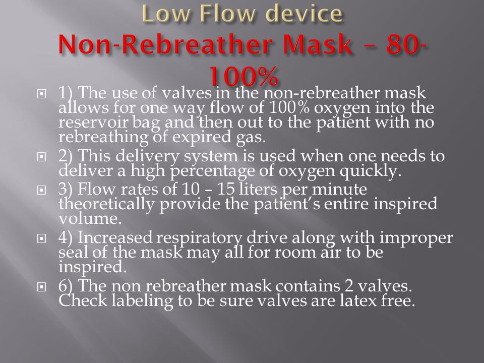Low Flow device Non-Rebreather Mask – 80-100%