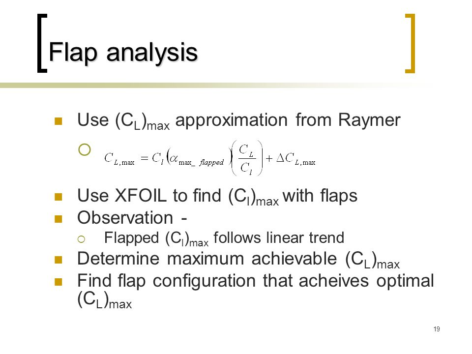 Flap analysis Ads Use (CL)max approximation from Raymer