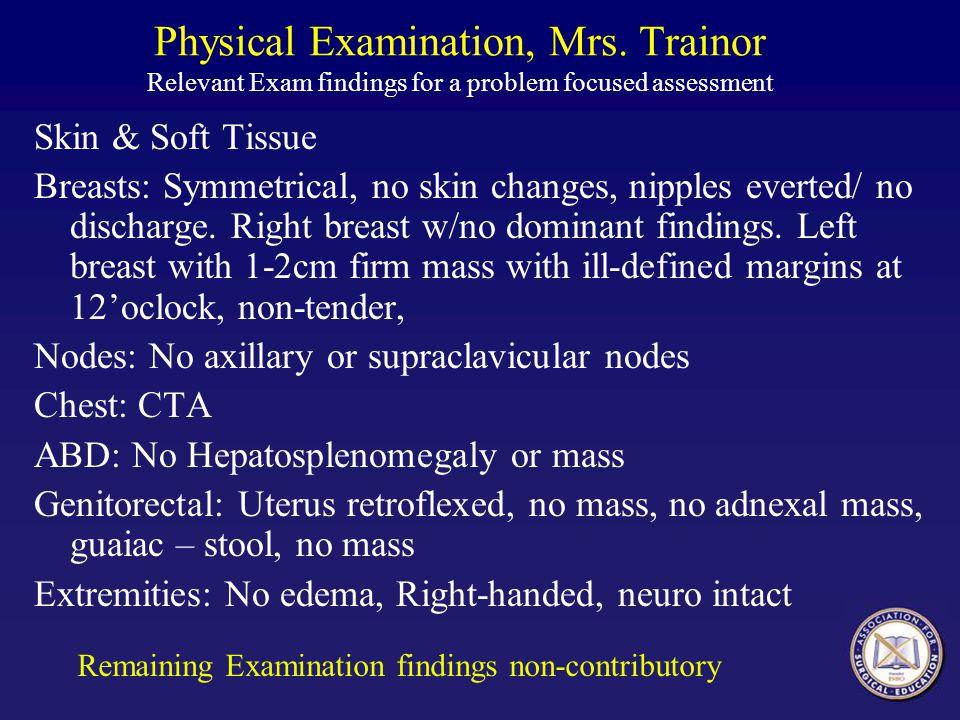 Physical Examination, Mrs