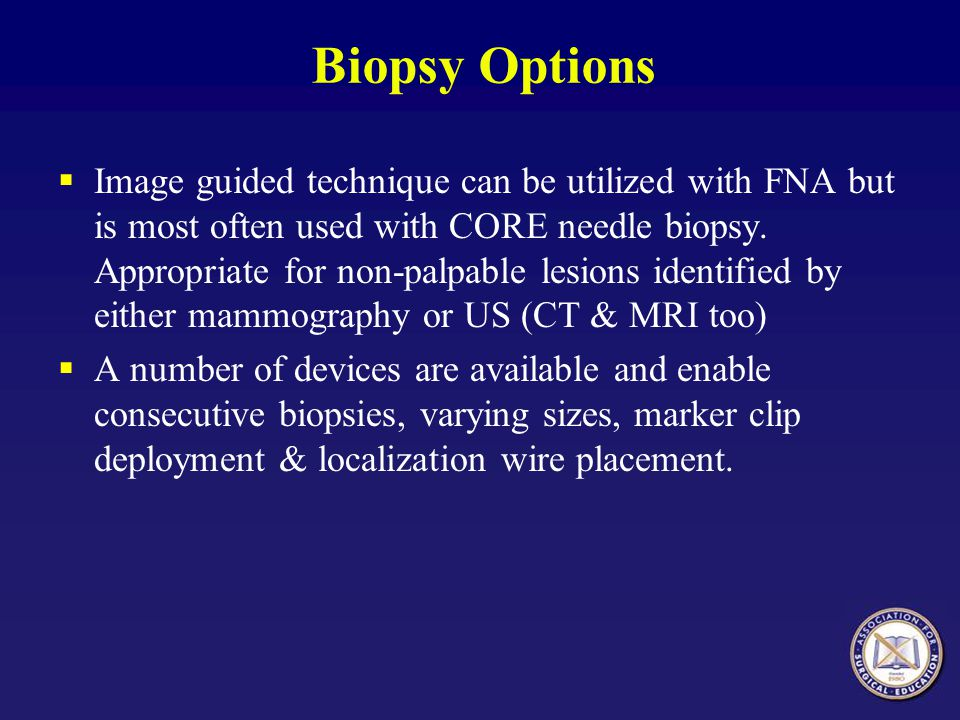 Biopsy Options