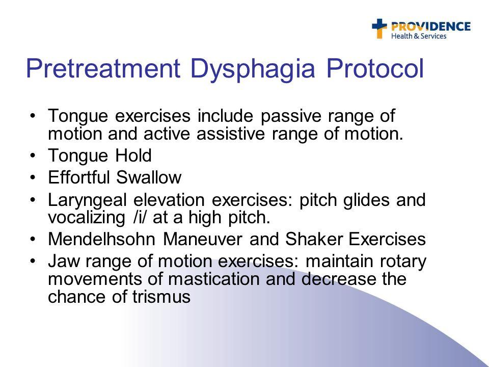 Pretreatment Dysphagia Protocol