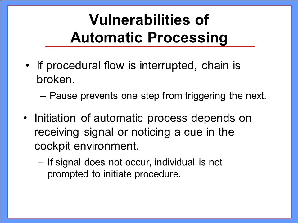 Vulnerabilities of Automatic Processing