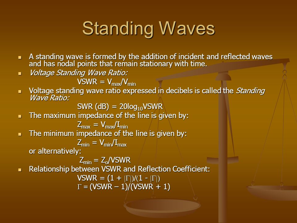 Standing Waves A standing wave is formed by the addition of incident and reflected waves and has nodal points that remain stationary with time.