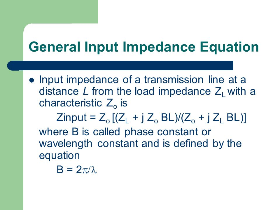 General Input Impedance Equation
