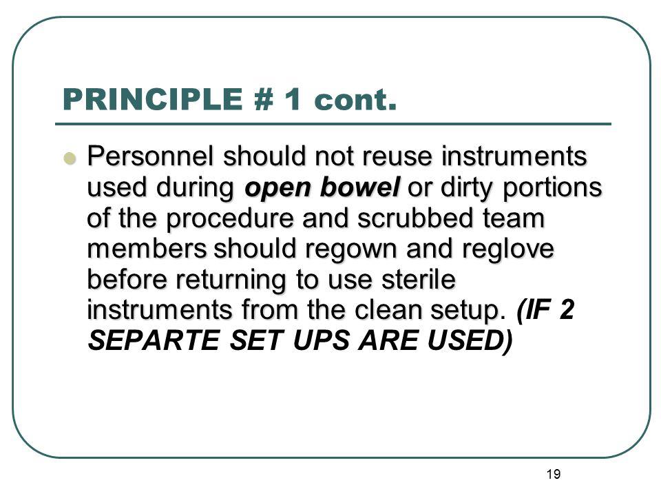 PRINCIPLE # 1 cont.