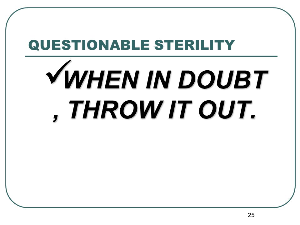 QUESTIONABLE STERILITY