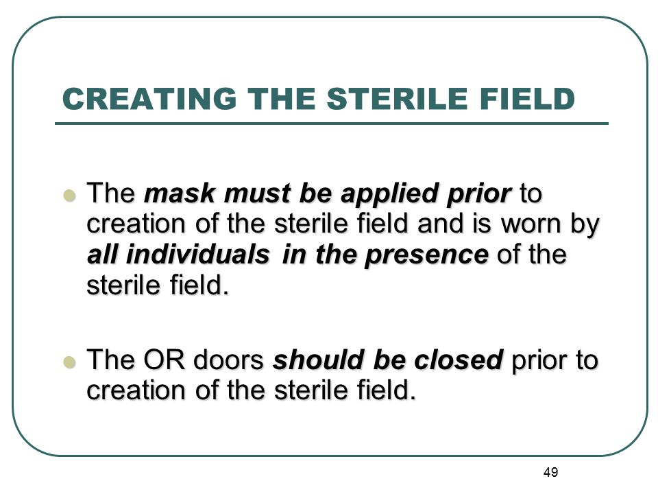CREATING THE STERILE FIELD