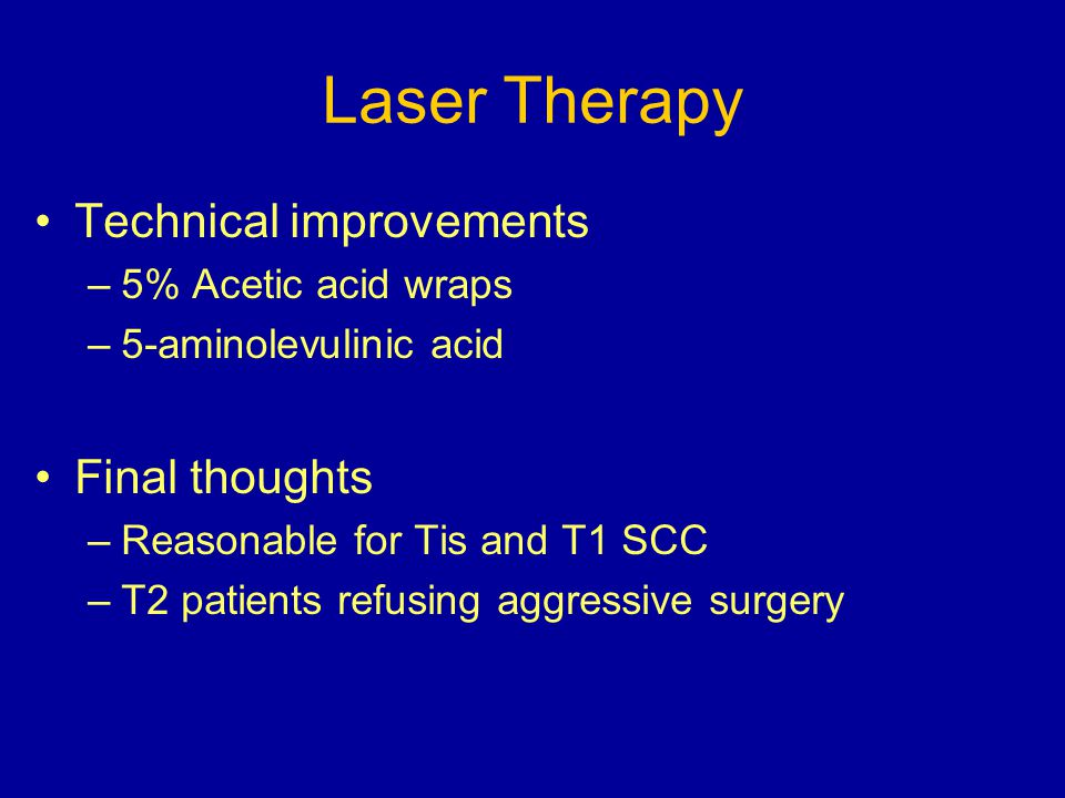 Laser Therapy Technical improvements Final thoughts