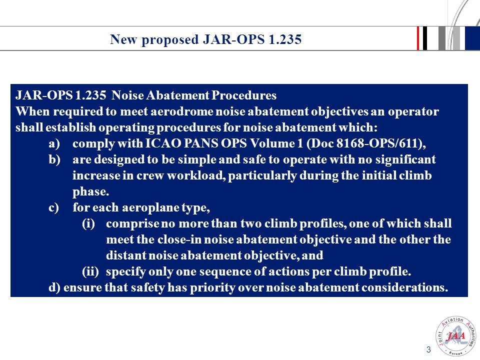 New proposed JAR-OPS 1.235 JAR-OPS 1.235 Noise Abatement Procedures