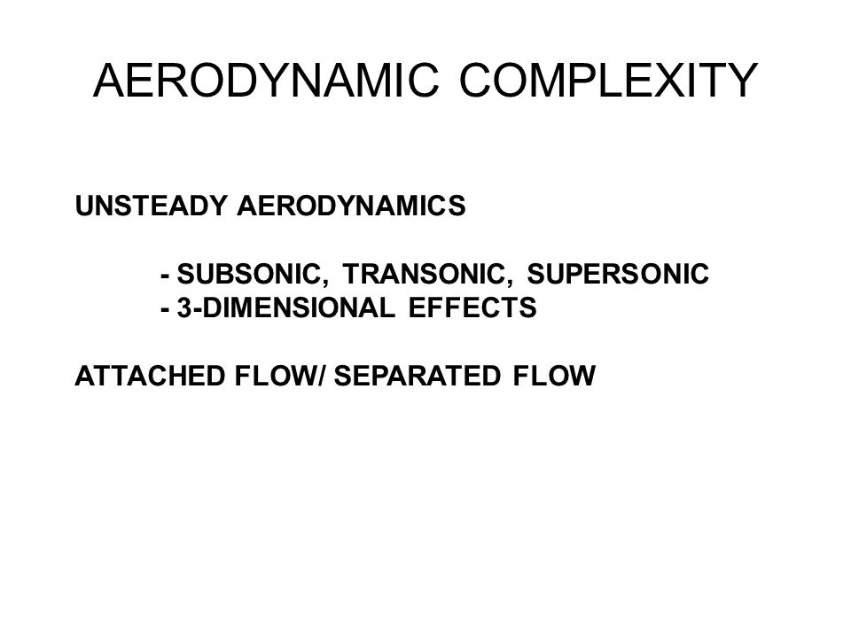 AERODYNAMIC COMPLEXITY