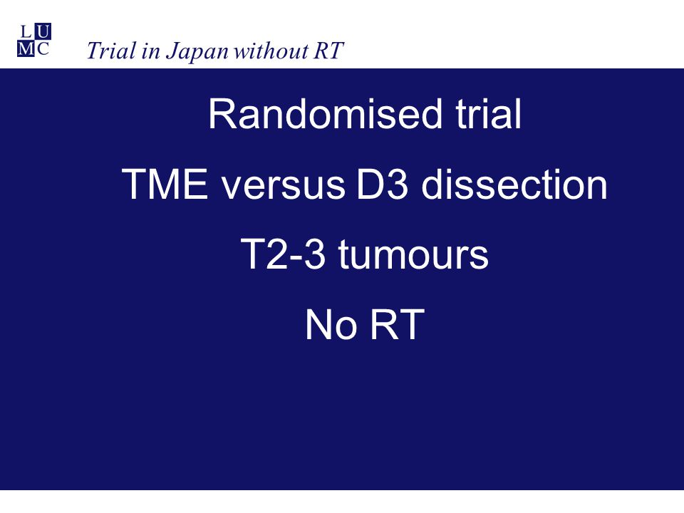 Trial in Japan without RT