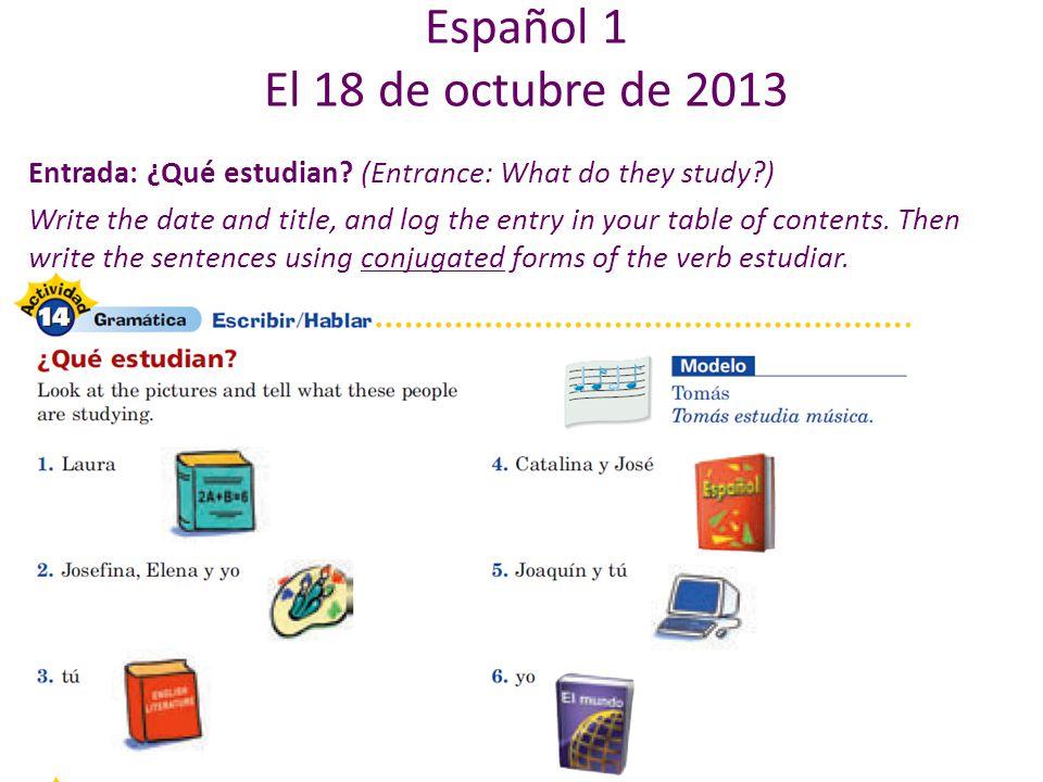 Español 1 El 18 de octubre de 2013