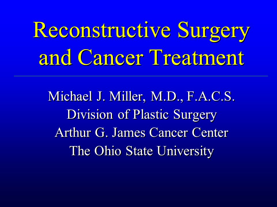 Reconstructive Surgery and Cancer Treatment