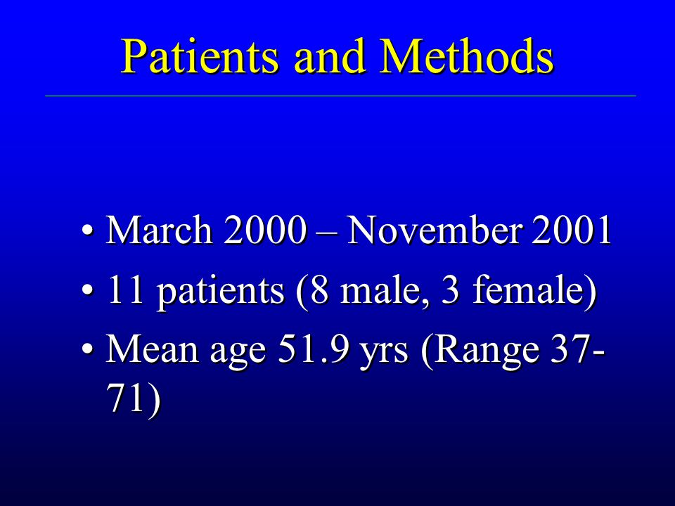 Patients and Methods March 2000 – November 2001