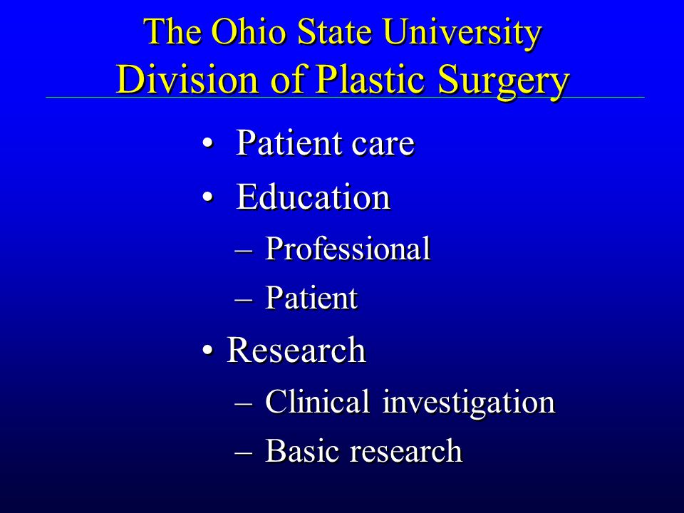 The Ohio State University Division of Plastic Surgery
