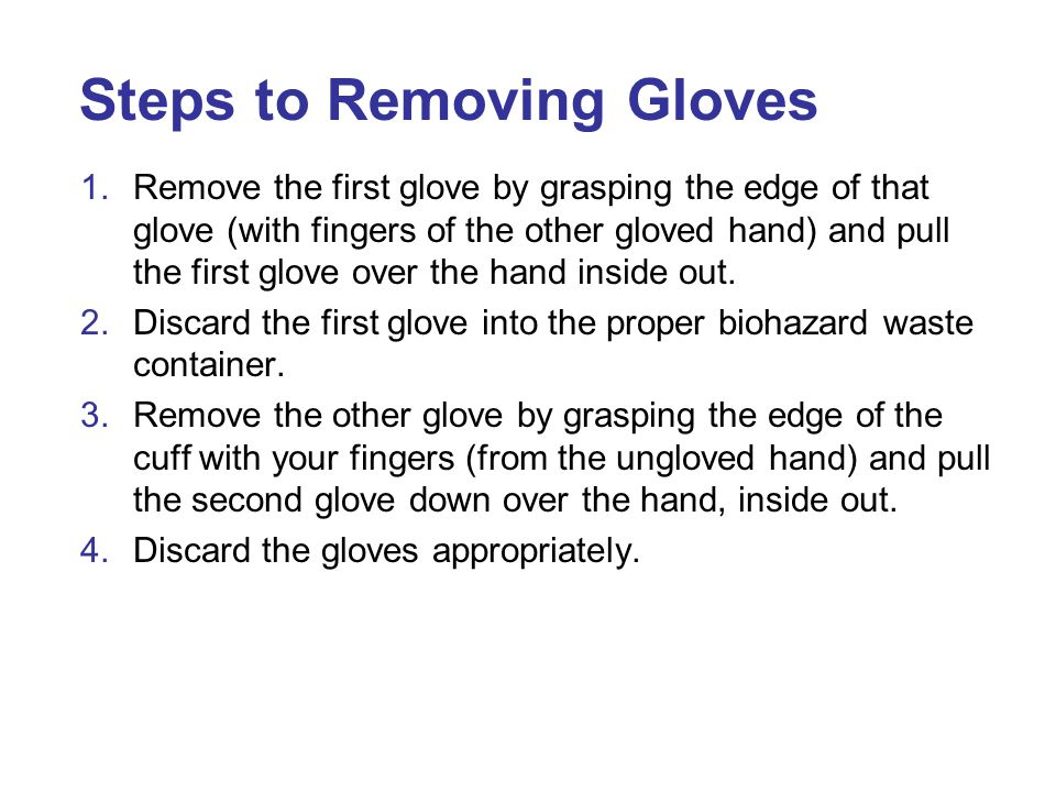 Steps to Removing Gloves
