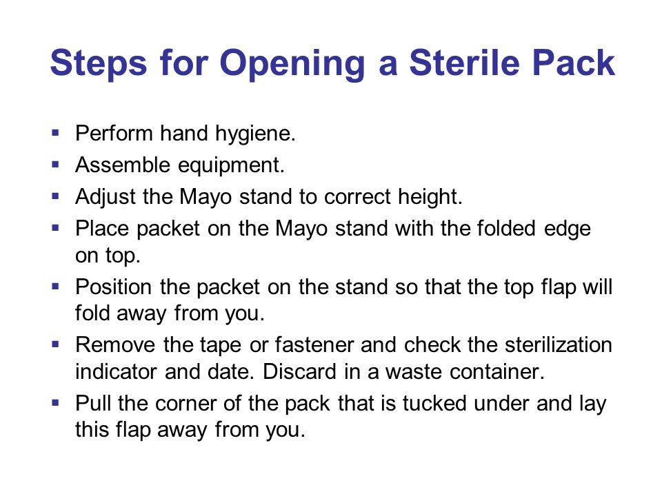 Steps for Opening a Sterile Pack