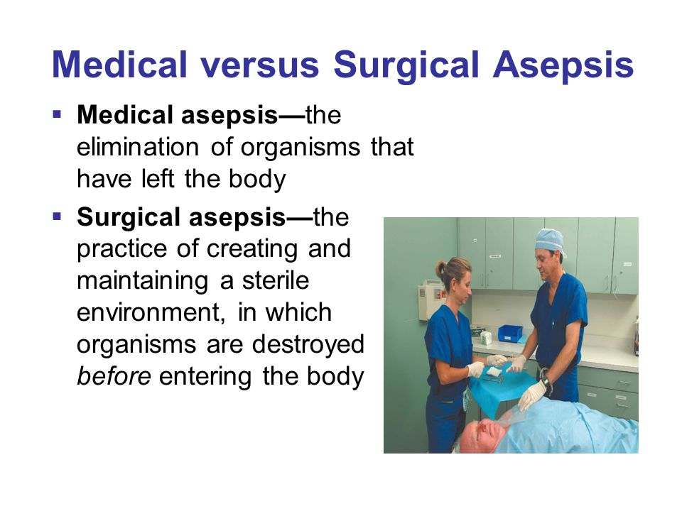 Medical versus Surgical Asepsis