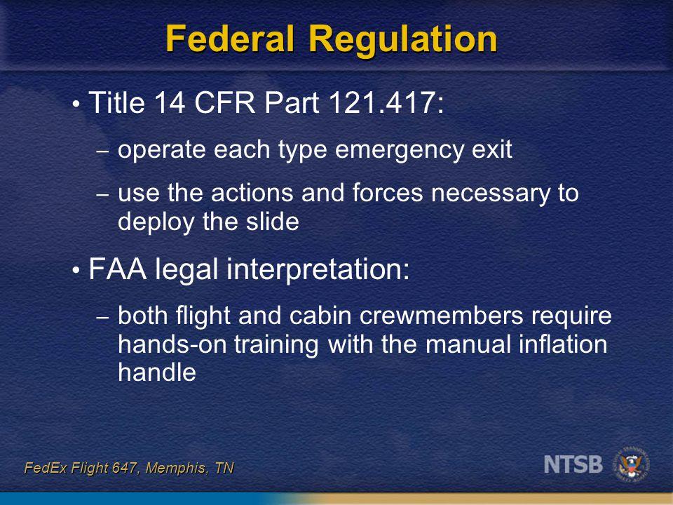 Federal Regulation Title 14 CFR Part 121.417: