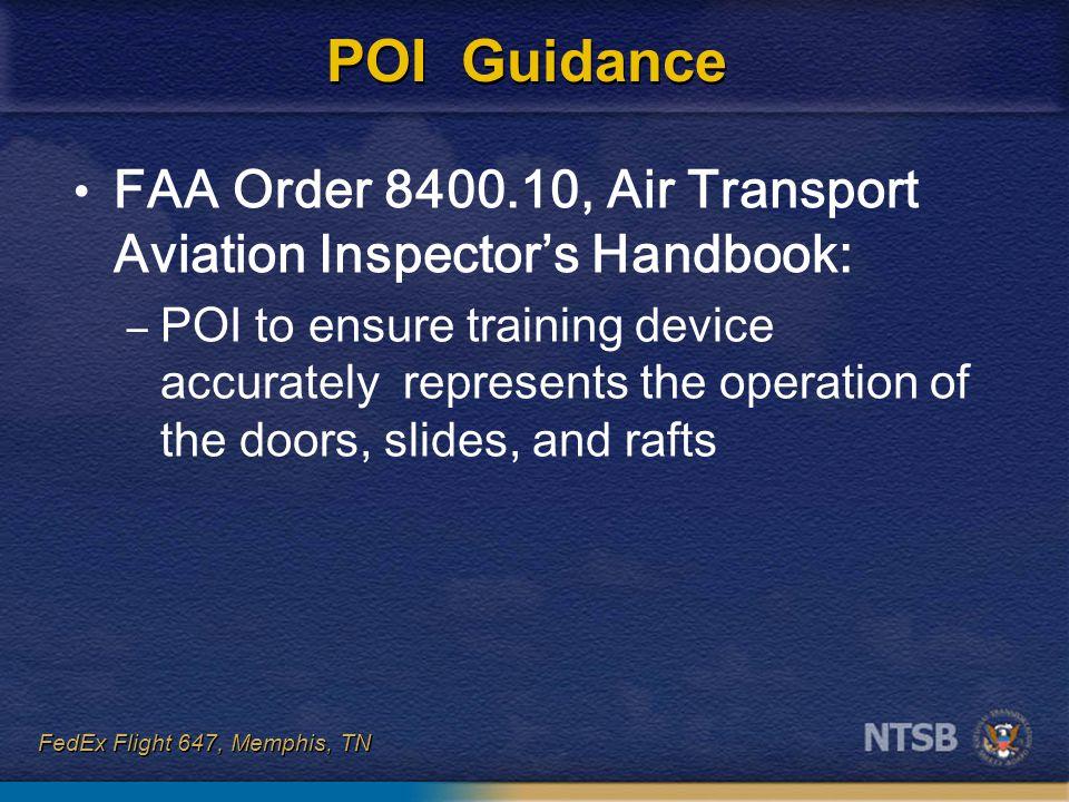POI Guidance FAA Order 8400.10, Air Transport Aviation Inspector's Handbook:
