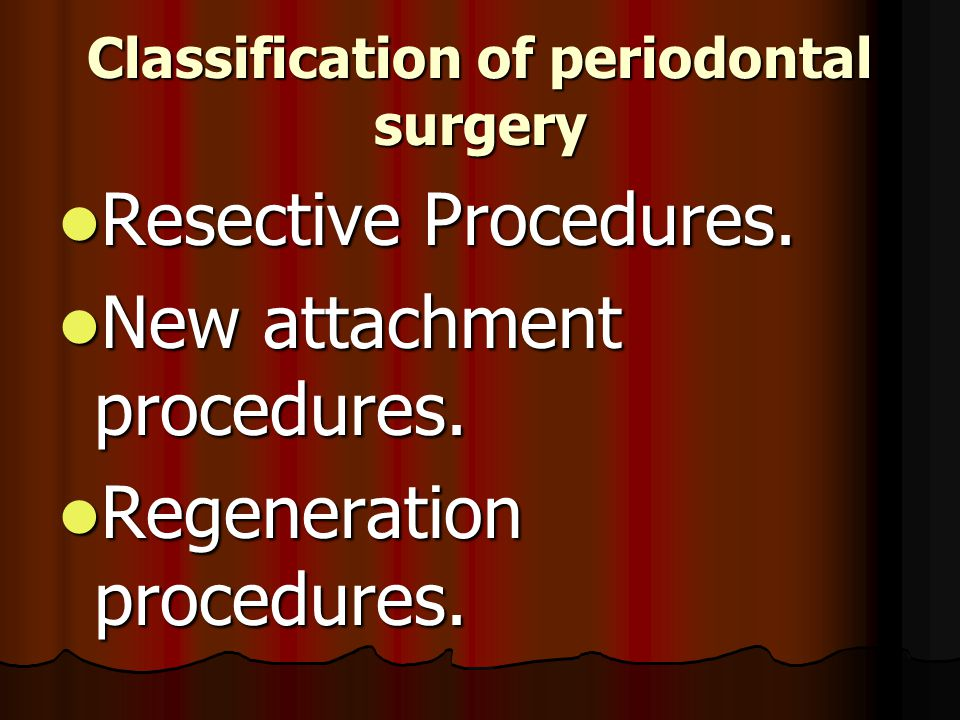 Classification of periodontal surgery