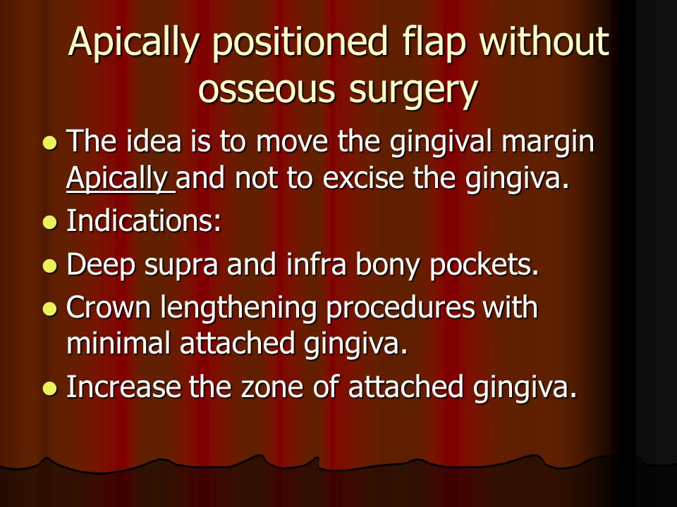 Apically positioned flap without osseous surgery