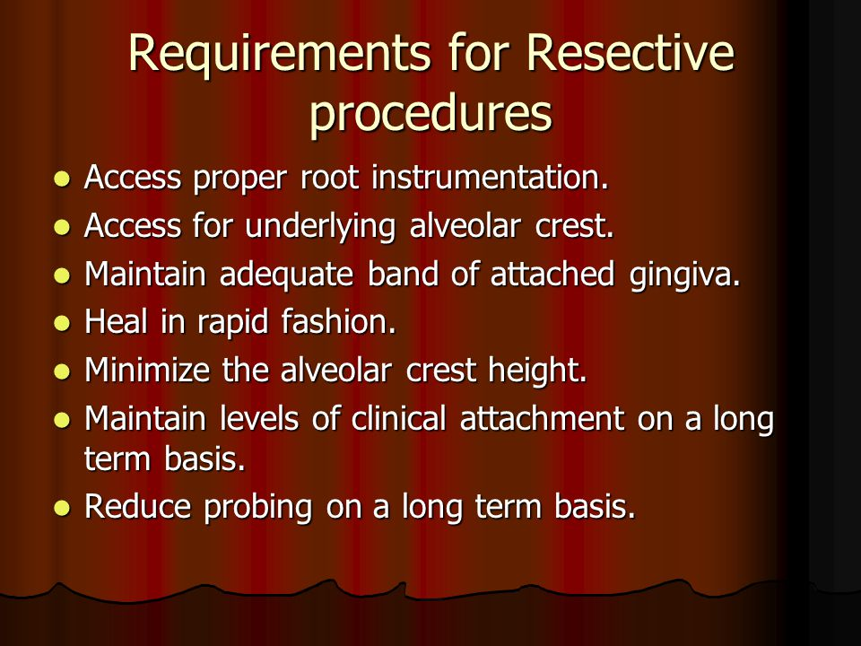 Requirements for Resective procedures