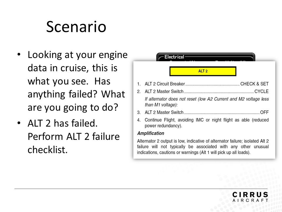 Scenario Looking at your engine data in cruise, this is what you see. Has anything failed What are you going to do