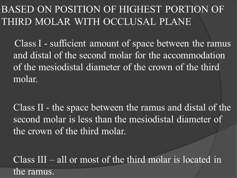 BASED ON POSITION OF HIGHEST PORTION OF THIRD MOLAR WITH OCCLUSAL PLANE