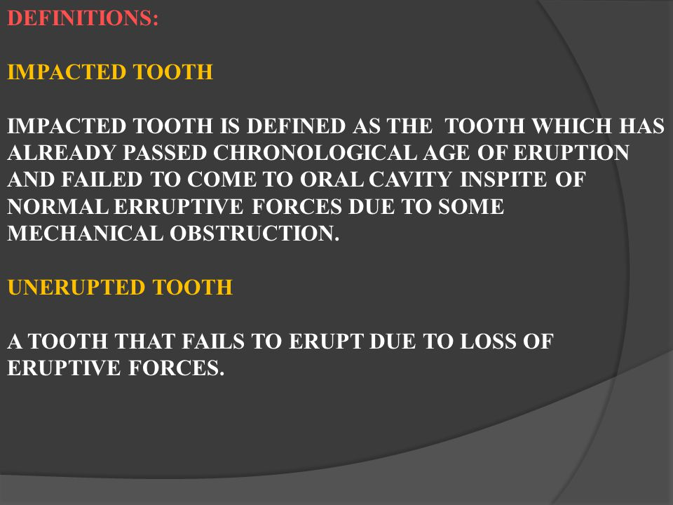 DEFINITIONS: IMPACTED TOOTH.