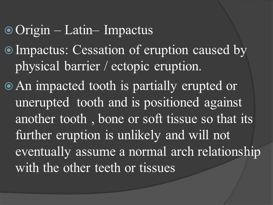 Origin – Latin– Impactus